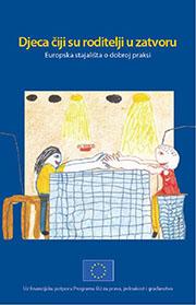 Djeca čiji su roditelji u zatvoru — Europska stajališta o dobroj praksi