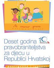 Deset godina pravobraniteljstva za djecu u Republici Hrvatskoj – postignuća i izazovi