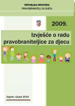 Izvješće o radu pravobraniteljice za djecu za 2009. godinu