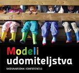 """Međunarodna konferencija """"Modeli udomiteljstva"""""""