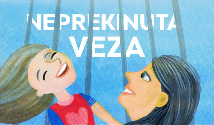 """Projekt """"Neprekinute veze"""" – edukacija o pravima djece čiji su roditelji u zatvoru"""