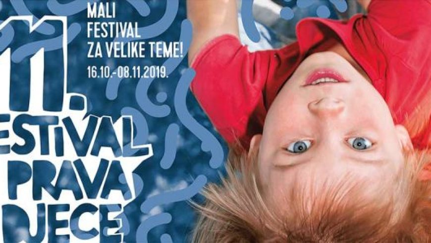 11. Festival prava djece – Mali festival za velike teme